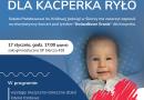 """Koncert Charytatywny dla Kacperka Ryło ,,Gwiazdkowe Granie""""."""